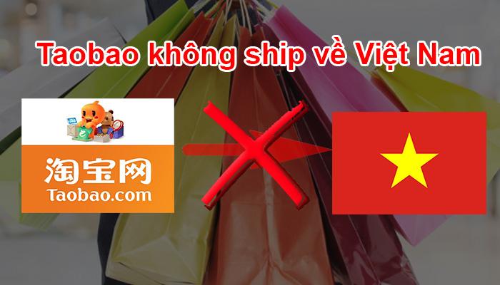 taobao không ship về Việt Nam