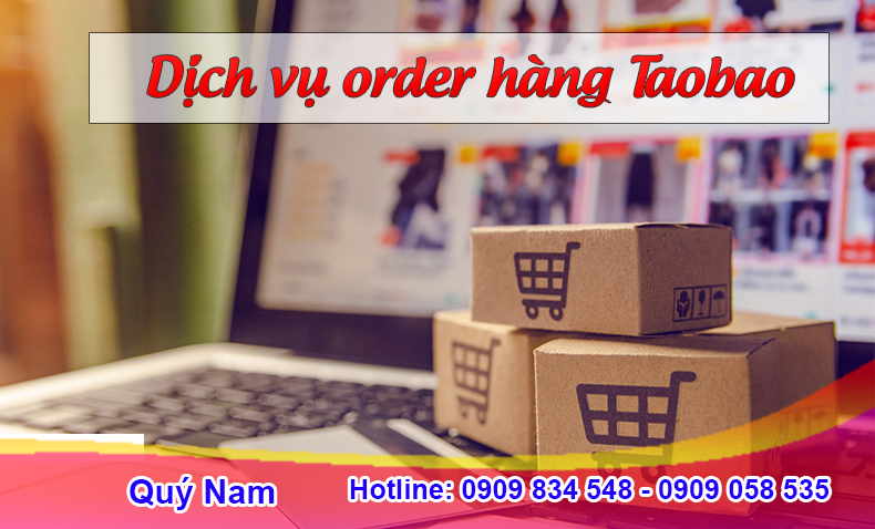 Dịch vụ order hàng Taobao uy tín